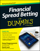 Financial Spread Betting For Dummies (1118638549) cover image