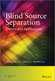 Blind Source Separation: Theory and Applications (1118679849) cover image