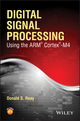 Digital Signal Processing Using the ARM Cortex M4 (1118859049) cover image