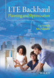 LTE Backhaul: Planning and Optimization (1118924649) cover image