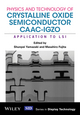 Physics and Technology of Crystalline Oxide Semiconductor CAAC-IGZO: Application to LSI (1119247349) cover image