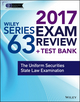 Wiley FINRA Series 63 Exam Review 2017: The Uniform Securities Sate Law Examination (1119379849) cover image