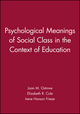 Psychological Meanings of Social Class in the Context of Education (1405118849) cover image
