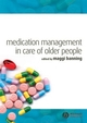 Medication Management in Care of Older People (1405151749) cover image