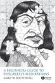 A Beginner's Guide to Descartes's Meditations (1405158549) cover image