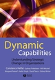 Dynamic Capabilities: Understanding Strategic Change in Organizations (1405159049) cover image