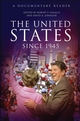 The United States Since 1945: A Documentary Reader (1405167149) cover image