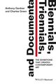 Biennials, Triennials, and Documenta: The Exhibitions that Created Contemporary Art (1444336649) cover image