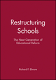 Restructuring Schools: The Next Generation of Educational Reform (1555422349) cover image
