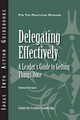 Delegating Effectively: A Leader's Guide to Getting Things Done (1604911549) cover image