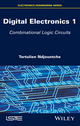 Digital Electronics, Volume 1: Combinational Logic Circuits (1848219849) cover image