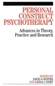 Personal Construct Psychotherapy: Advances in Theory, Practice and Research (1861563949) cover image