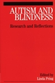 Autism and Blindness: Research and Reflections (1861564449) cover image
