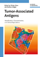 Tumor-Associated Antigens: Identification, Characterization, and Clinical Applications (3527320849) cover image