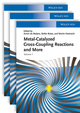 Metal Catalyzed Cross-Coupling Reactions and More, 3 Volume Set (3527331549) cover image