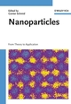 Nanoparticles: From Theory to Application (3527604049) cover image