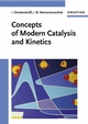 Concepts of Modern Catalysis and Kinetics (3527605649) cover image