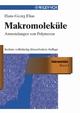 Makromoleküle, Band 3: Industrielle Polymereund Synthesen, 6. Auflage (3527626549) cover image