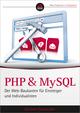 PHP und MySQL: Der Web-Baukasten für Einsteiger und Individualisten (3527692649) cover image