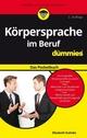 Körpersprache im Beruf für Dummies Das Pocketbuch, 2. Auflage (3527801049) cover image