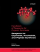 Handbook of Reagents for Organic Synthesis, Reagents for Glycoside, Nucleotide, and Peptide Synthesis (047002304X) cover image