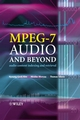 MPEG-7 Audio and Beyond: Audio Content Indexing and Retrieval (047009334X) cover image