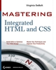 Mastering Integrated HTML and CSS (047009754X) cover image