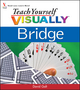 Teach Yourself VISUALLY Bridge (047011424X) cover image