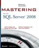 Mastering SQL Server 2008 (047028904X) cover image