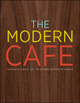 The Modern Cafe (047037134X) cover image