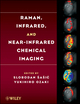 Raman, Infrared, and Near-Infrared Chemical Imaging (047038204X) cover image