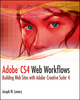 Adobe CS4 Web Workflows: Building Websites with Adobe Creative Suite 4 (047050434X) cover image