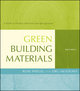 Green Building Materials: A Guide to Product Selection and Specification, 3rd Edition (047053804X) cover image