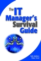 The IT Manager's Survival Guide (047084454X) cover image