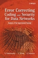 Error Correcting Coding and Security for Data Networks: Analysis of the Superchannel Concept (047086754X) cover image