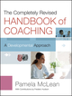 The Completely Revised Handbook of Coaching: A Developmental Approach, 2nd Edition (047090674X) cover image