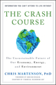 The Crash Course: The Unsustainable Future Of Our Economy, Energy, And Environment (047092764X) cover image