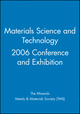 Materials Science and Technology 2006 Conference and Exhibition (047093154X) cover image