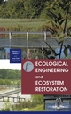 Ecological Engineering and Ecosystem Restoration (047133264X) cover image