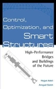 Control, Optimization, and Smart Structures: High-Performance Bridges and Buildings of the Future (047135094X) cover image