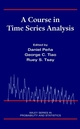 A Course in Time Series Analysis (047136164X) cover image