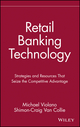Retail Banking Technology: Strategies and Resources That Seize the Competitive Advantage (047153174X) cover image