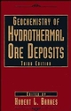 Geochemistry of Hydrothermal Ore Deposits, 3rd Edition (047157144X) cover image