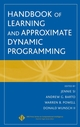 Handbook of Learning and Approximate Dynamic Programming