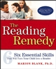 The Reading Remedy: Six Essential Skills That Will Turn Your Child Into a Reader (047174204X) cover image