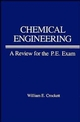 Chemical Engineering Review for PE Exam (047187874X) cover image