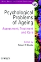 Psychological Problems of Ageing: Assessement, Treatment and Care (047197434X) cover image