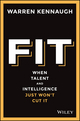 Fit: When Talent And Intelligence Just Won't Cut It (073032494X) cover image