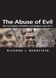 The Abuse of Evil: The Corruption of Politics and Religion since 9/11 (074563494X) cover image