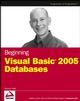 Beginning Visual Basic 2005 Databases (076458894X) cover image